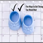 Five Ways to Pass the Two Week Wait IVF #infertility