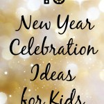 10 New Year Celebrations for Kids
