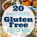 Twenty Fantastic Gluten Free Recipes