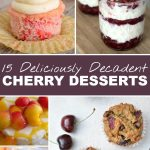 The Best Ever Cherry Desserts