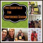 Five Essentials for Conference Season