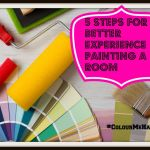 Painting a Room – 5 Steps to a Better Experience #ColourMeHappy