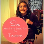 After School Safety Tips To Keep Your Tween Safe