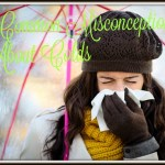 5 Common Cold Myths and Misconceptions