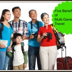 5 Benefits of Multi-Generational Travel #travel