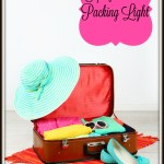 Packing Light – Five Tips for Saving Space in the Suitcase #travel
