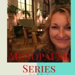 Menopause Series – Part 1 – Perimenopause – Your Changing Body #Health