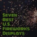 Fireworks Displays – Where to Find the Best Shows #travel