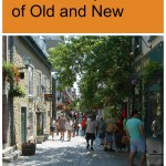 Quebec City – A Mix of Old and New #travel