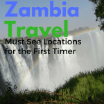 Zambia Travel – Tips for the First Time Visitor #travel