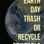 Simple Earth Day Trash Or Recycle Printable for Ages 3 and up.