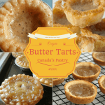 The History of Canada's Pastry – The Origin of Butter Tarts