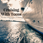 How to Make Cruising with Teens a Truly Enjoyable Experience