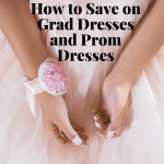 How to Save on Grad Dresses and Prom Dresses