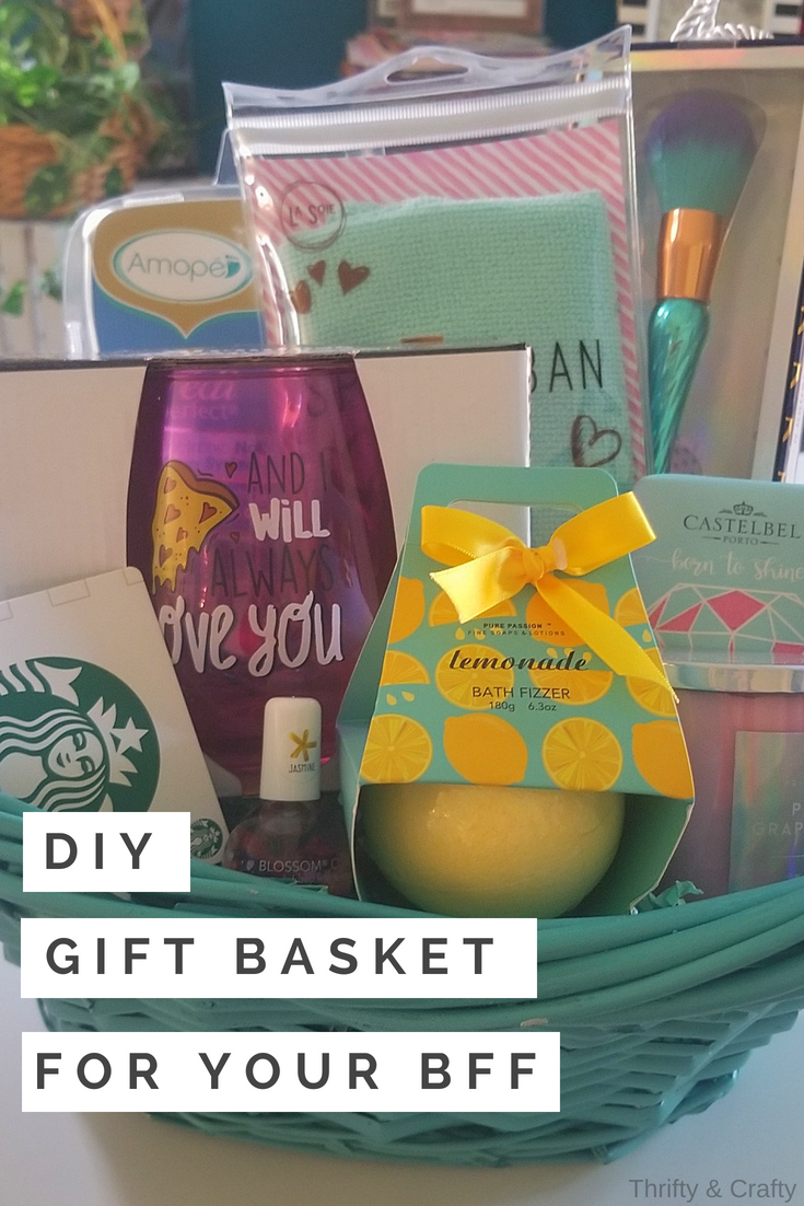 DIY Gift Basket Looking For A Fun Way To Say Happy Birthday Or Thank You Your Best Friend Always Being Supportive And Understanding
