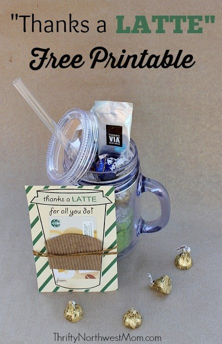 Thanks A Latte FREE Printable Great Idea For Teacher