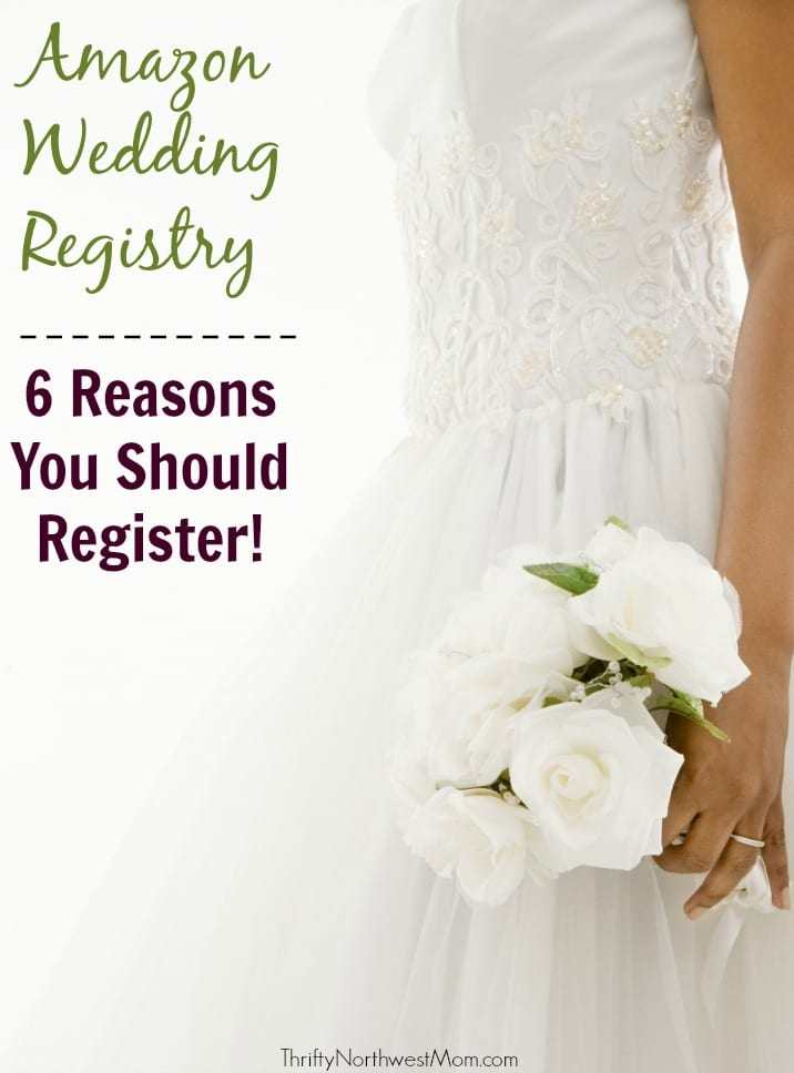 Amazon Wedding Registry  6 Reasons Why to Register  Thrifty NW Mom
