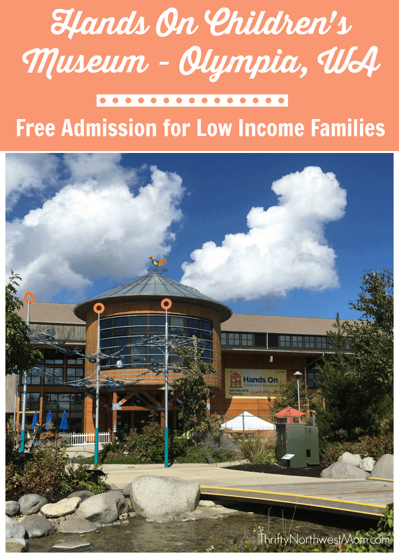 Olympia Hands on Childrens Museum  Free Admission and Membership Options for Low Income