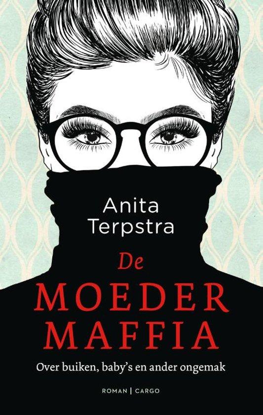 Winactie: De moedermaffia - Anita Terpstra GESLOTEN - Thrillers ...