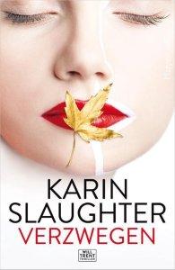 Verzwegen - Karin Slaughter