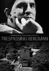 trespassingbergman