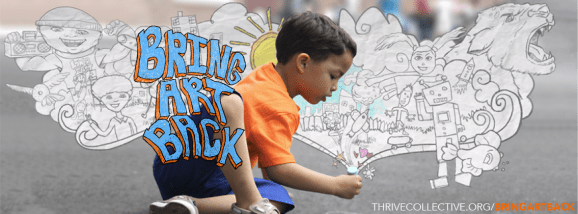 Bring Art Back - Thrive Collective - Arts and Mentoring in ...