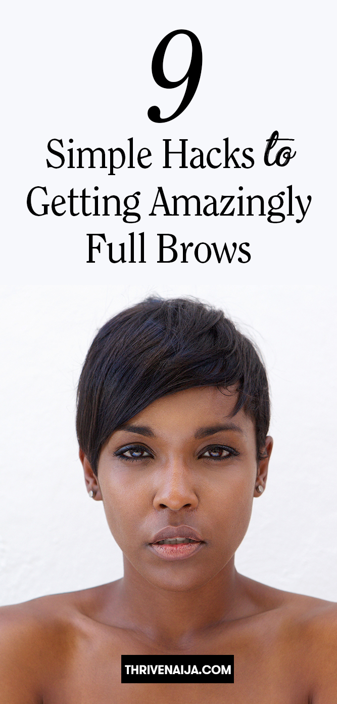 7 Simple Hacks to Getting Amazingly Full Brows
