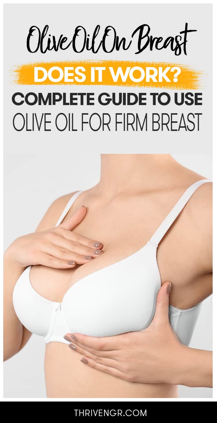Olive Oil On Breast
