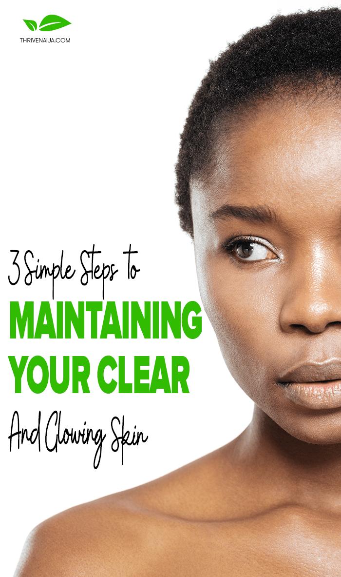 maintain a clear skin