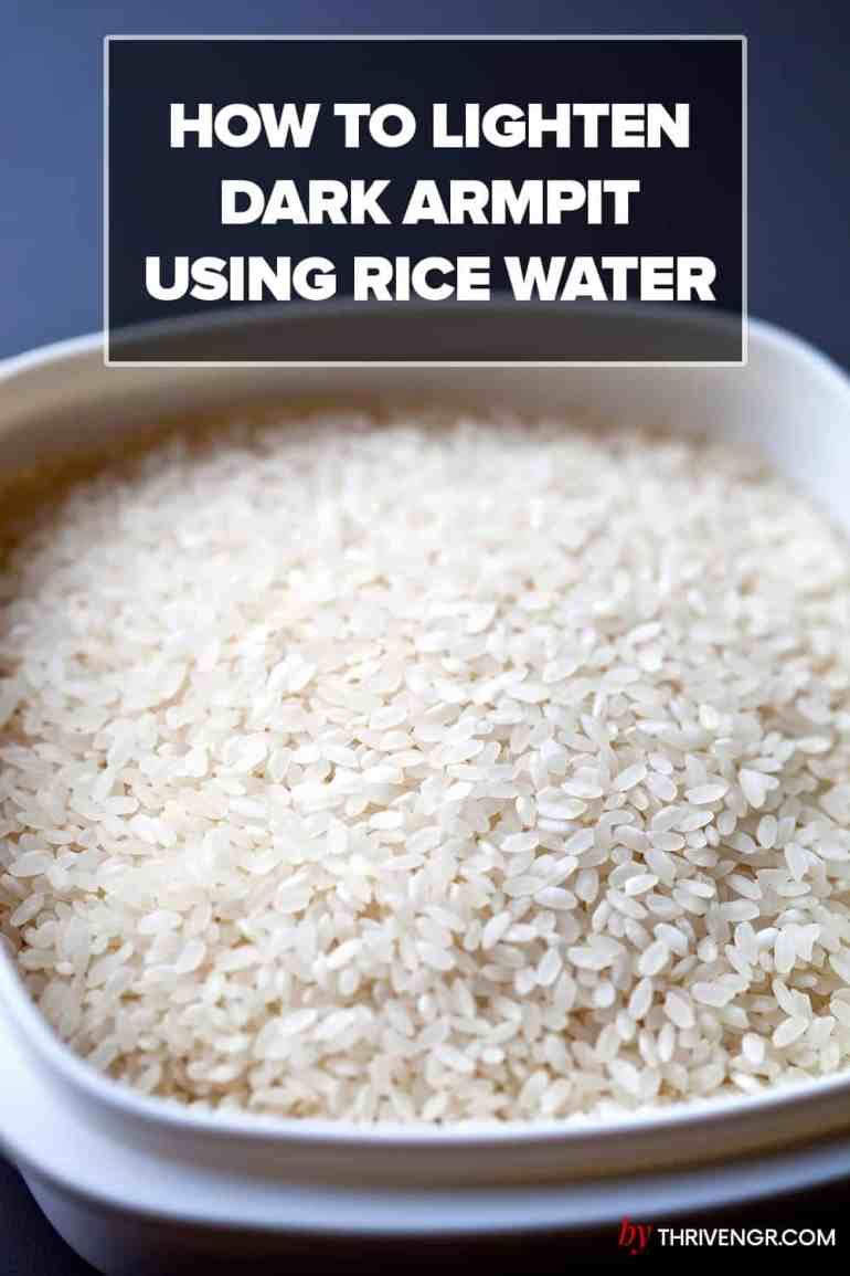 how to use rice water to lighten dark underarm
