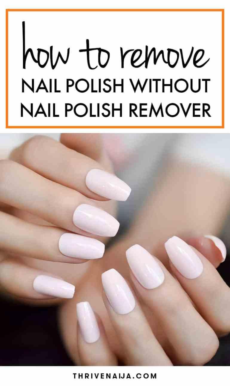 Remove Nail Polish Without Nail Polish Remover