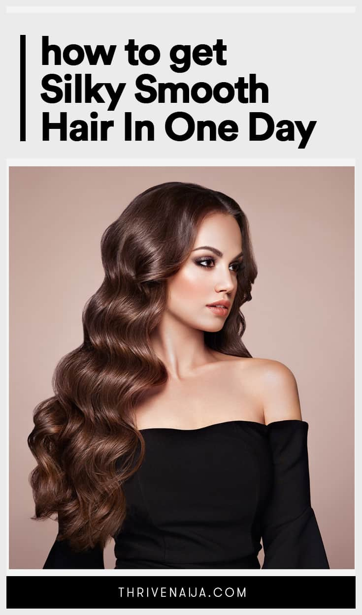 how to get silky smooth hair in one day
