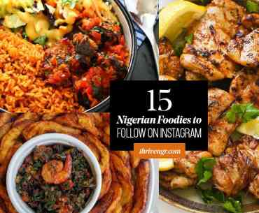 top nigerian foods to follow on IG