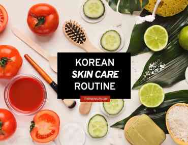 korean skin care routine thrivengr