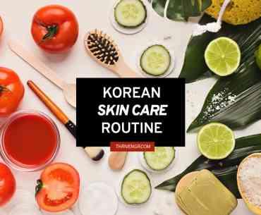korean skin care routine thrivengr