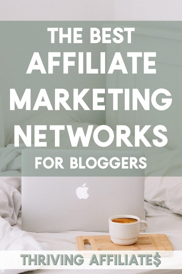 The Best Affiliate Marketing Networks for Bloggers: If you're looking to make money with your blog, you must check out this list (I had no idea about niche networks!)