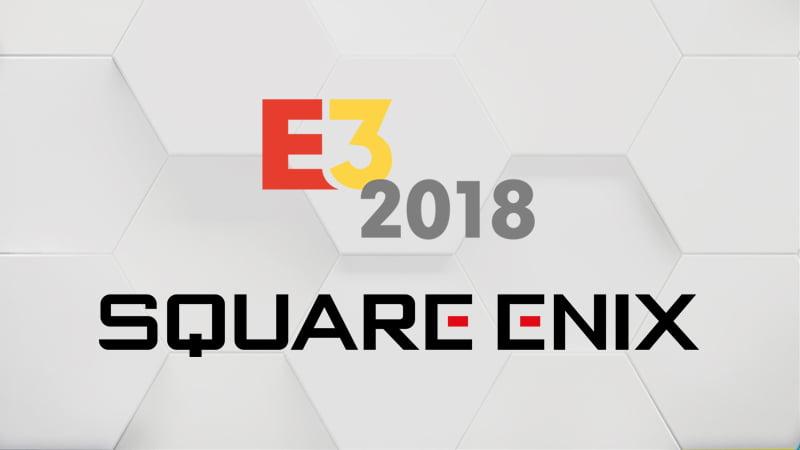 Square Enix Announces E3 Event Details