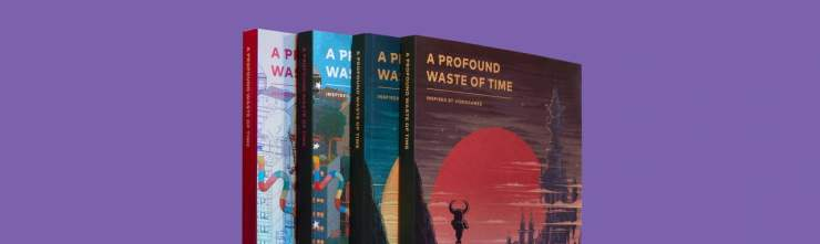 A Profound Waste of Time all four editions