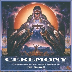 """Ceremony"" album by Dik Darnell"