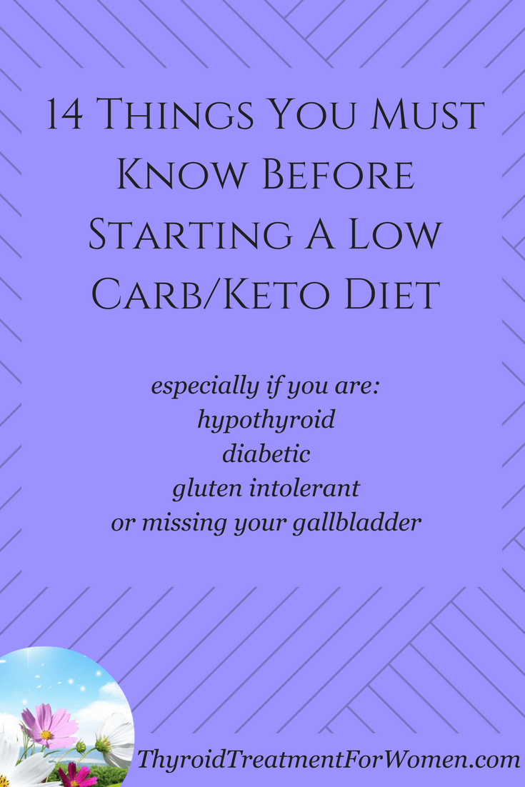 14 things you MUST know before staring a low carb high fat or keto diet with hypothyroidism, diabetes, gluten intolarance or missing gallbladder