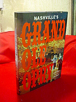 Nashvilles Grand Ole Opry Book Books At Antique Junction