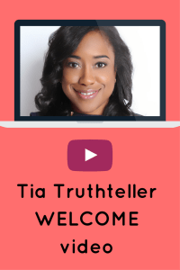 an image about tia truthteller's welcome video