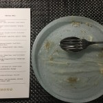 The Tasting Menu - and an empty dessert plate!