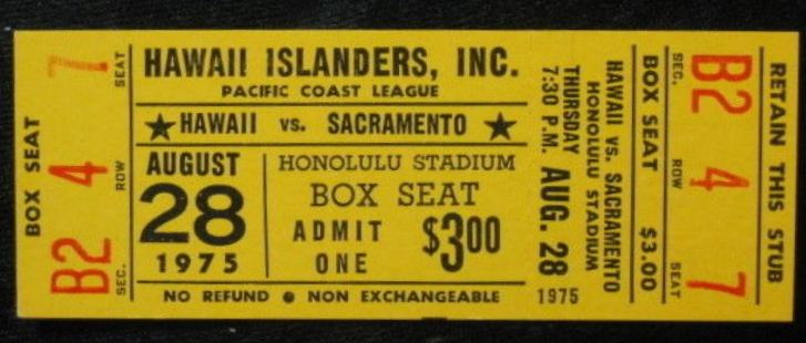 1975 Hawaii Islanders ticket stub vs Sacramento