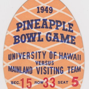 1949 Pineapple Bowl full ticket for sale