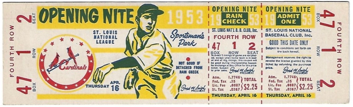 1953 St. Louis Cardinals Unused Opening Day Ticket