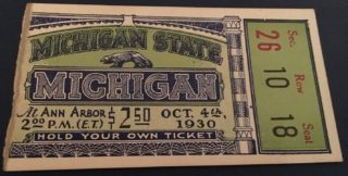 1930 NCAAF Michigan State at Michigan ticket stub