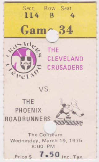 1975 WHA Cleveland Crusaders ticket stub vs Phoenix Roadrunners