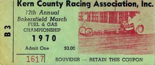 1970 12th Annual Bakersfield March Fuel and Gas Championship ticket stub 20.50