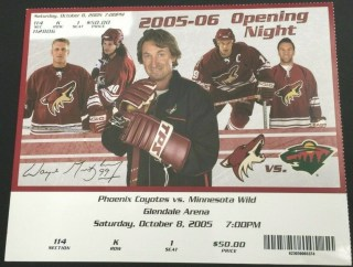 2005 Coyotes Opening Game Ticket with Coach Wayne Gretzky